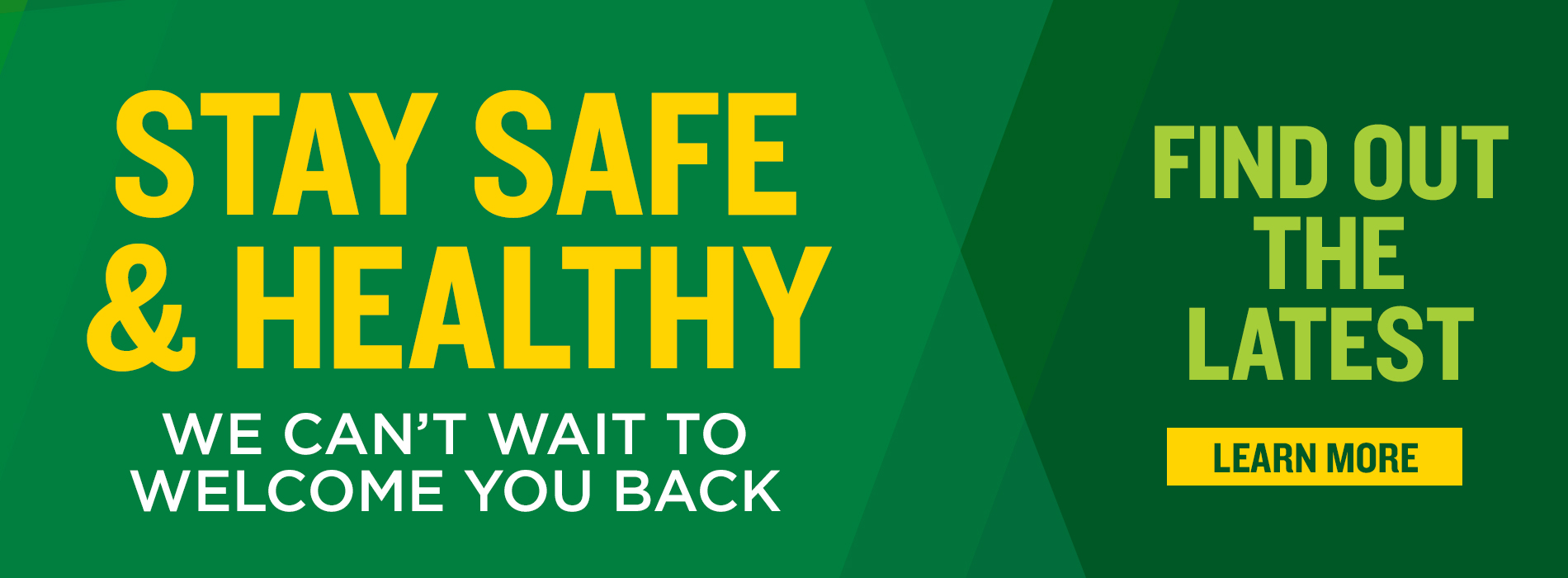 Stay Safe and Healthy! We can't wait to welcome you back.