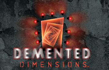 Demented Dimensions haunted house at Howl-O-Scream